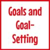 Goals and Goal-Setting